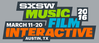 SXSW. You may have heard of it.